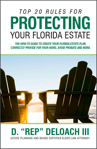 Top 20 Rules for Protecting Your Florida Estate